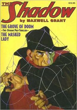 Shadow: The Grove of Doom and the Masked Lady