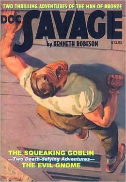 Doc Savage, Volume 12: The Squeaking Goblin and the Evil Gnome
