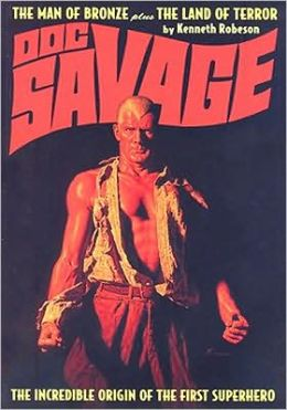 Doc Savager, Volume 14: The Man of Bronze and the Land of Terror