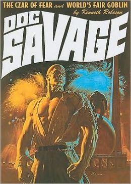 Doc Savage: The Czar of Fear & The World's Fair Goblin