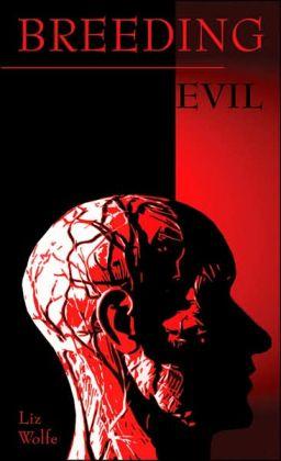 Breeding Evil