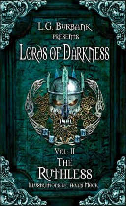 Lords of Darkness, Vol: II The Ruthless