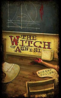 The Witch of Agnesi (Bonnie Pinkwater Series #1)