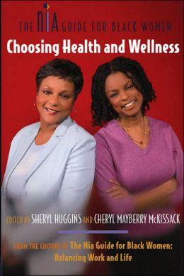 NIA Guide for Black Women: Choosing Health and Wellness