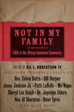 Not in My Family: AIDS in the African-American Community