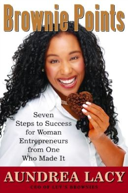 Brownie Points: Lessons for Woman Entrepreneurs from One Who Made It