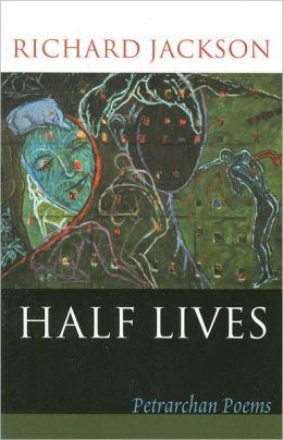 Half Lives: Poems