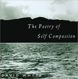 The Poetry of Self Compassion