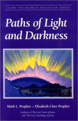 Paths of Light and Darkness (Climb the Highest Mountain Series)