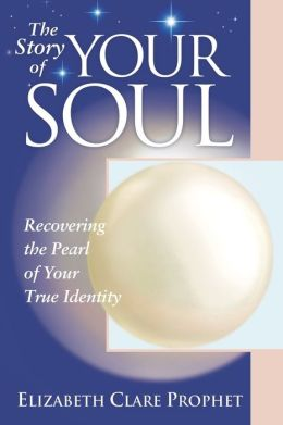 Story Of Your Soul: Recovering The Pearl Of Identity - Practical Spirituality Series
