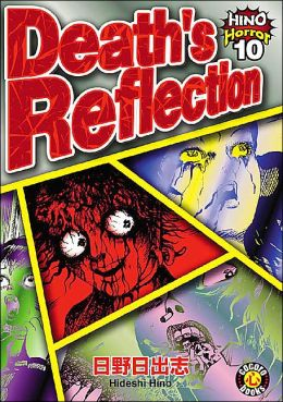 Death's Reflection: Hino Horror #10