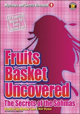 Fruits Basket Uncovered: The Secrets of the Sohmas