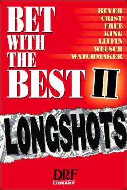 Bet With the Best II: Longshots
