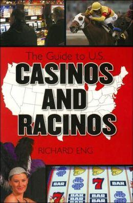 Guide to U.S. Casinos and Racinos