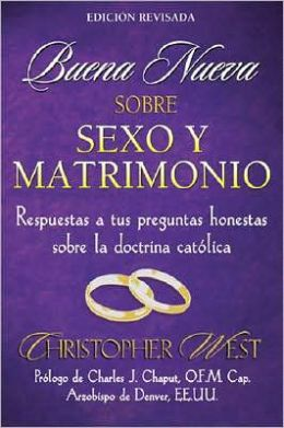 Buena nueva sobre sexo y matrimonio (Good News about Sex and Marrige)