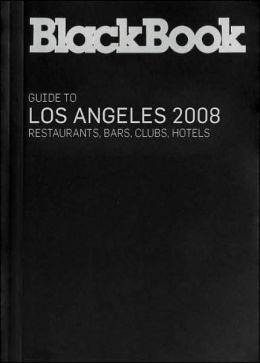 BlackBook Guide to Los Angeles 2008