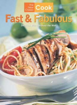 Fast and Fabulous: Delicious Meals Without the Wait