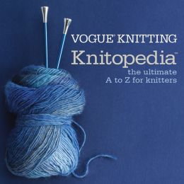 Vogue® Knitting Knitopedia