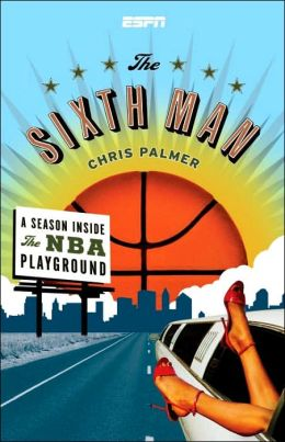 Sixth Man: A Season Inside the NBA Playground