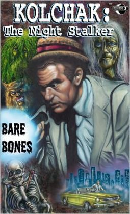 Kolchak the Night Stalker: Bare Bones