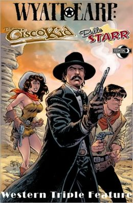 Wild West Triple Feature: Wyatt Earp / The Cisco Kid / Belle Starr