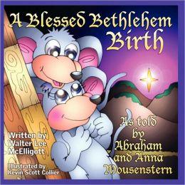 A Blessed Bethlehem Birth