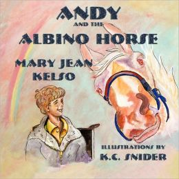 Andy and the Albino Horse