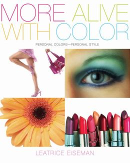 More Alive with Color: Personal Colors - Personal Style