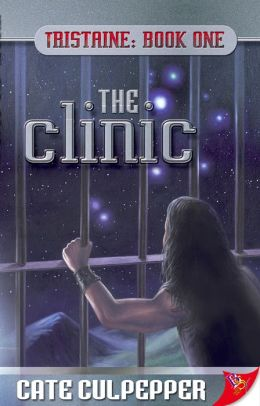 The Clinic: Tristaine: Book One