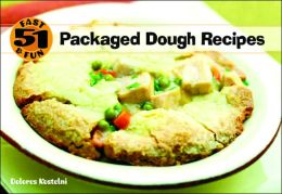 51 Fast and Fun Packaged Dough Recipes