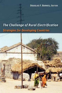 The Challenge of Rural Electrification: Strategies for Developing Countries