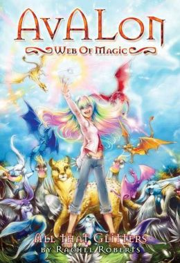 All That Glitters (Avalon Web of Magic Series #2)