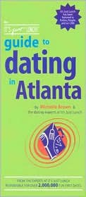 The It's Just Lunch Guide To Dating In Atlanta
