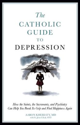 A Catholic Guide to Depression