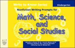 Write to Know: Nonfiction Writing Prompts for Kindergarten Math, Science, and Social Studies