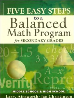 Five Easy Steps to a Balanced Math Program for Secondary Grades: Middle School and High School