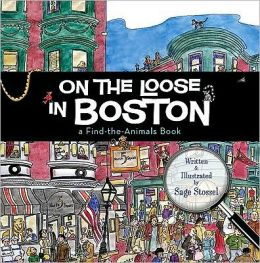 On the Loose in Boston: A Find-The-Animals Book