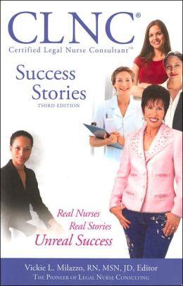 CLNC Success Stories: Real Nurses, Real Stories, Unreal Success