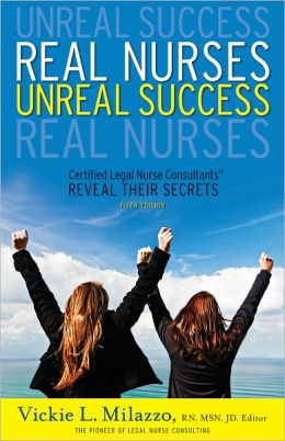 Real Nurses Unreal Success--5th Edition