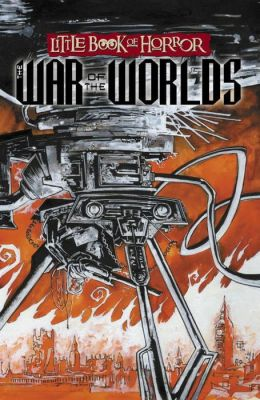 Little Book of Horror: The War of the Worlds