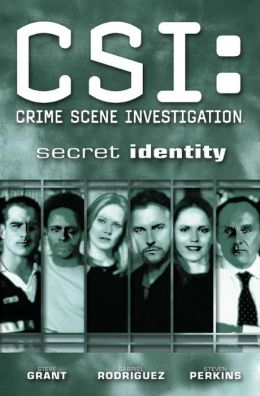 CSI: Crime Scene Investigation: Secret Identity