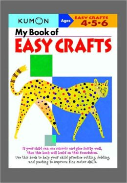 My Book of Easy Crafts (Kumon Series)