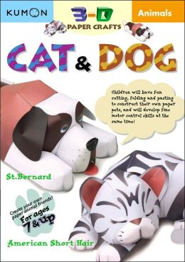 Animals: 3D Paper Craft: Cat & Dog