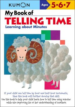 My Book of Telling Time (Kumon Series)
