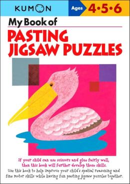 My Book of Pasting: Jigsaw Puzzles (Kumon Series)