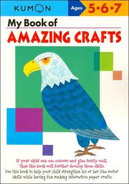 Amazing Crafts (Kumon Series)