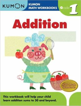Grade 1 Addition: Kumon Math Workbooks