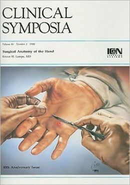 Clinical Symposia: Surgical Anatomy of the Hand