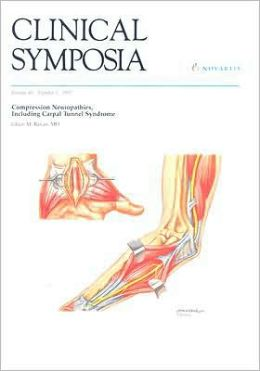 Clinical Symposia: Compression Neuropathies