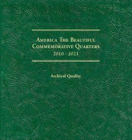 America the Beautiful Commemorative Quarters 2010-2021